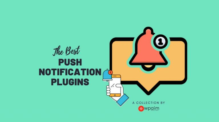 6 Best WordPress Push Notification Plugins 2020