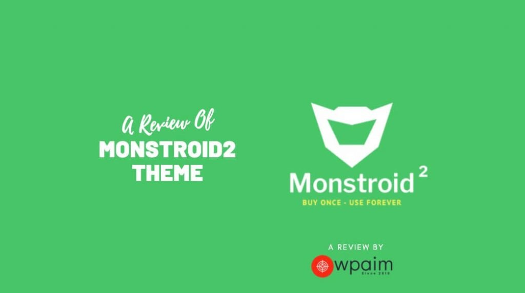 Monstroid2 Theme Review