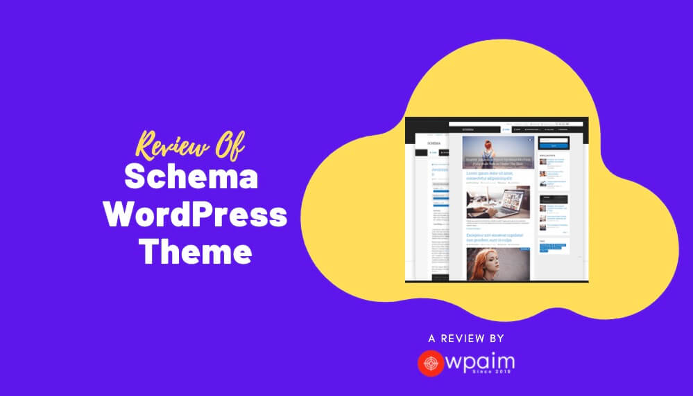 Review Of Schema Theme