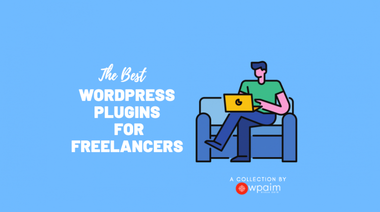 10 Best WordPress Plugins for Freelancers 2020